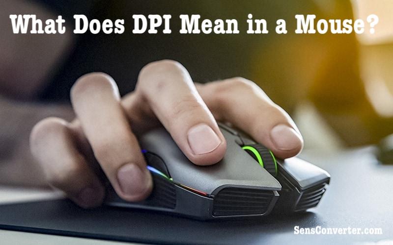 mouse dpi mean